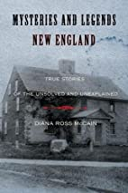 Mysteries and Legends of New England: True…