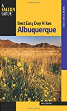 Best Easy Day Hikes Albuquerque by Bruce…