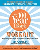 The 100 year lifestyle workout : the high…