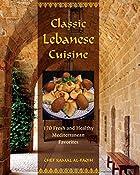 Classic Lebanese Cuisine: 170 Fresh and…
