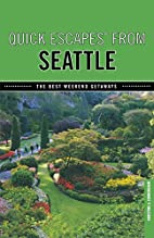 Quick Escapes from Seattle by Cunningham…