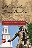 Mantzaris, Anna: The Freedom Trail: Boston: A Guided Tour through History (Timeline)