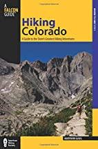 Hiking Colorado, 3rd: A Guide to the…