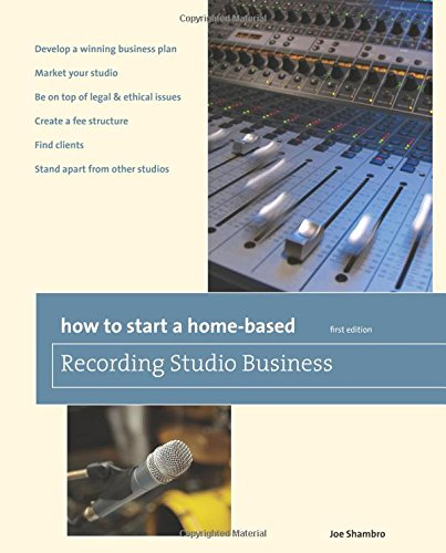 how-to-start-a-home-based-recording-studio-business-home-based-business-series