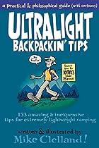 Ultralight Backpackin' Tips: 153…
