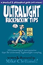 Ultralight Backpackin' Tips: 153…