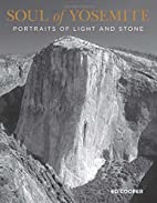 Soul of Yosemite : portraits of light and…