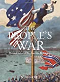 Rae, Noel: The People's War: Original Voices of the American Revolution