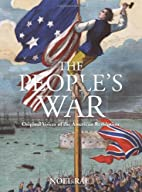 The People's War: Original Voices of…