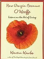 How Georgia Became O'Keeffe: Lessons on…