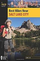 Best Hikes Near Salt Lake City (Best Hikes…