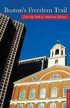 Boston's Freedom Trail: Trace The Path…