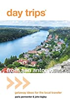 Day Trips® from San Antonio, 4th: Getaway…