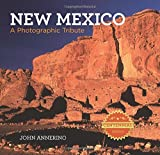 Annerino, John: New Mexico: A Photographic Tribute