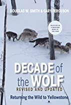 Decade of the Wolf, revised and updated…