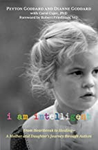I Am Intelligent: From Heartbreak to…