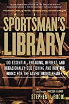 Sportsman's Library: 100 Essential,…