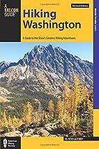 Hiking Washington : a guide to the…