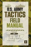 Department of the Army: U.S. Army Tactics Field Manual