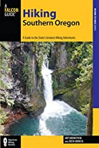 Hiking Southern Oregon: A Guide to the…