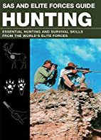 SAS and Elite Forces Guide Hunting:…