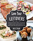 Love Your Leftovers: Through Savvy Meal…