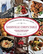 Nashville Chef's Table: Extraordinary…