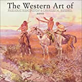 Russell, Charles M.: The Western Art of Remington & Russell 2002 Calendar