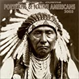 Curtis, Edward S.: Portraits of Native Americans 2003 Calendar