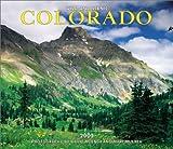 Muench, Marc: Wild & Scenic Colorado Deluxe Wall Calendar: 2003