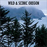 Donnelly, Terry: Wild & Scenic Oregon: 2003