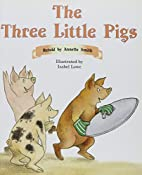 The Three Little Pigs by Annette Smith