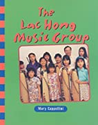 The Lac Hong Music Group by Cappellini Mary