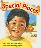 Special Places (Rigby Literacy: Level 7) by…