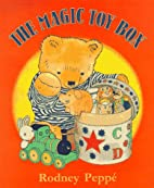 The Magic Toy Box by Rodney Peppe