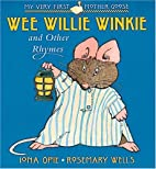 Wee Willie Winkie: and Other Rhymes (My Very…