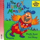 The Hungry Monster by Phyllis Root