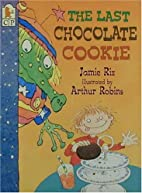 The Last Chocolate Cookie by Jamie Rix