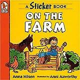 Nilsen, Anna: On the Farm: A Sticker Book