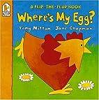 Where's My Egg?: Flip-the-Flap (Flip…
