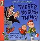 There's No Such Thing! (Flip and Find)…