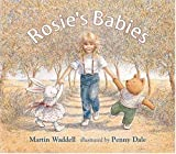 Waddell, Martin: Rosie&#39;s Babies