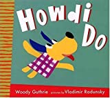 Guthrie, Woody: Howdi Do (Radunsky/Guthrie)