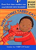 Root, Phyllis: Here Comes Tabby Cat: Brand New Readers