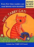 Hey, Tabby Cat!: Brand New Readers by…