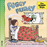Root, Phyllis: Foggy Friday (Giggle Club)