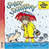 Root, Phyllis: Soggy Saturday (Giggle Club)