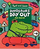 Dinosaur's Day Out (Read and Share) by Nick…