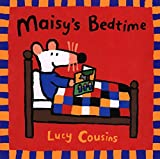 Cousins, Lucy: Maisy&#39;s Bedtime