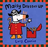 Cousins, Lucy: Maisy Dresses Up